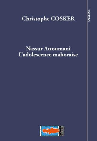 Nassur Attoumani. L'adolescence mahoraise