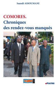 Comores. Chroniques des rendez-vous manqués