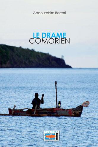 Le drame Comorien - Abdourahim Bacari
