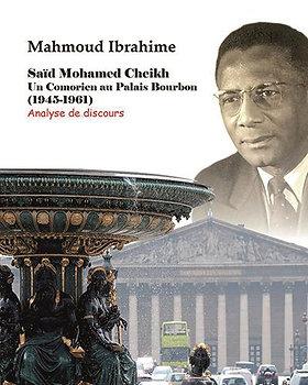 Saïd Mohamed Cheikh, un notable comorien au Palais Bourbon (1945-1961) Mahmoud I