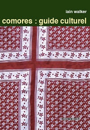 Comores : Guide culturel - Ian Walker