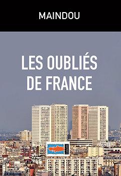 Les oubliés de France - MAINDOU