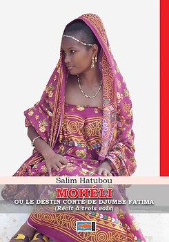 Moheli ou le destin conté de Djumbe Fatima - Salim HATUBOU