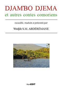 Djambo djema et autres contes Comoriens - Wadjih S.M. Abdérémane
