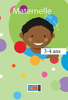 Maternelle. Petite section. 3-4 ans. - Nadine Mnemoi