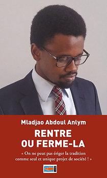 Rentre ou ferme-la - MLADJAO Abdoul Anlym