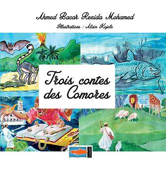 3 contes des Comores - Ahmed Bacar Rezida Mohamed