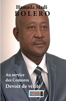 Au service des Comores. Devoir de vérité - Hamada Madi Boléro