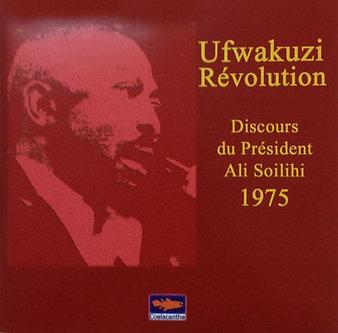 Ufwakuzi-Révolution. Discours du Président Ali Soilihi. 1975