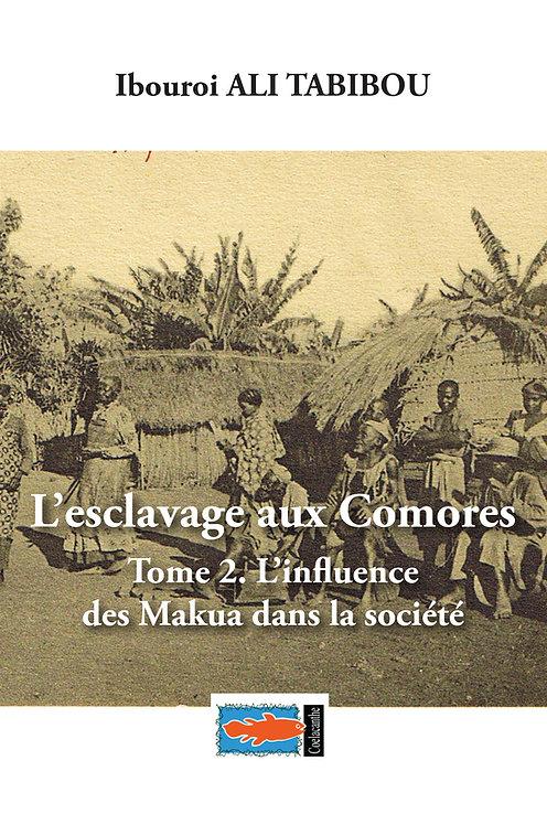 Ibouroi Ali Tabibou, L'esclavage aux Comores, t.2