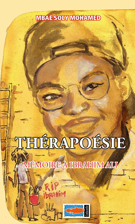 """THERAPOESIE - Mbaé Tahamida Mohamed dit """"Soly"""""""