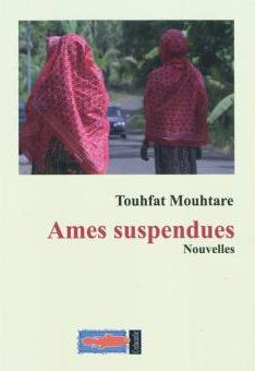 Ames suspendues - Touhfat MOUHTARE