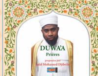 Duwa'a Prières - Saïd Mohamed Djibrile