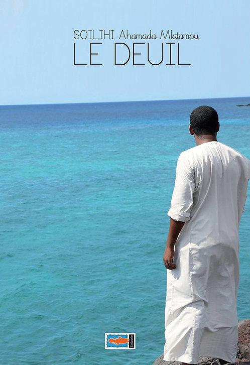 Le Deuil - Soilihi Ahamada Mlatamou