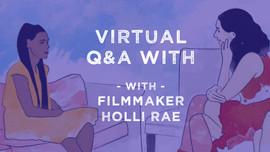 Virtual Filmmaker Q&A