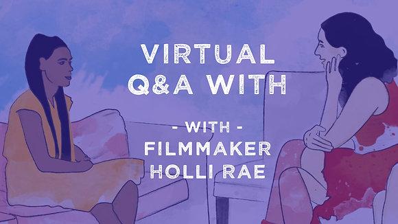 Virtual Q&A with Filmmaker Holli Rae