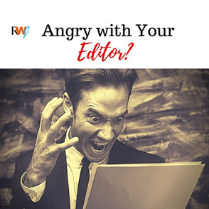 Angry With Your Editor?