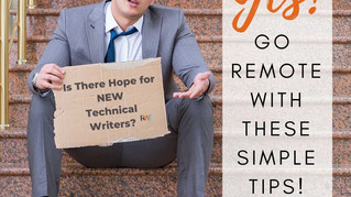 New Technical Writers: Is There Hope Right Now?