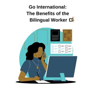 Bilingual Employees and Freelancers: Are They Worth It?