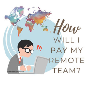 How to Pay Your Remote Workers—Local & International