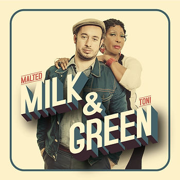 MALTED MILK & TONI GREEN COVER RVB.jpg