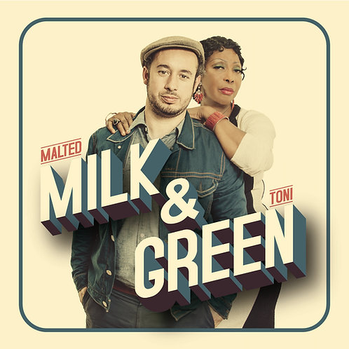 "2015 - CD ""Malted MILK & Toni GREEN"""