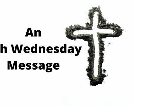 An Ash Wednesday Message