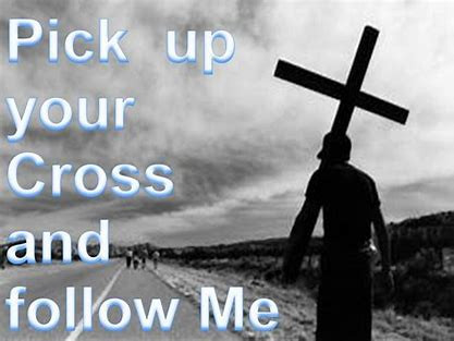 Pick up my Cross?