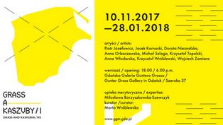 """10.11.2017 - 28.01.2018 """"Grass a Kaszuby/I"""""""