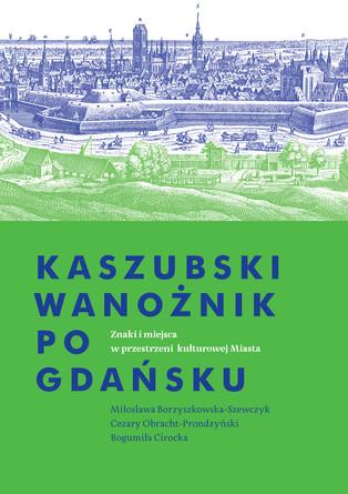 """""""Kaszubski wanożnik po Gdańsku"""" - premiera książki 29.03, godz. 17, Gdańskie Targi Książki"""