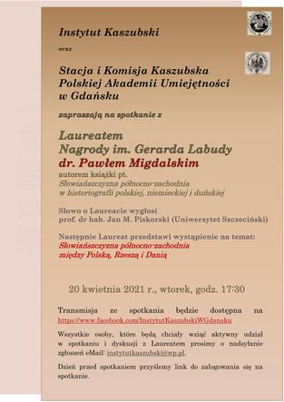 Spotkanie z Laureatem Nagrody im. Gerarda Labudy dr. Pawłem Migdalskim - 20.04 (online)