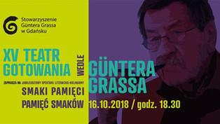 XV Teatr Gotowania Smaki Pamięci - Pamięć Smaków - 16.10.2018 r.