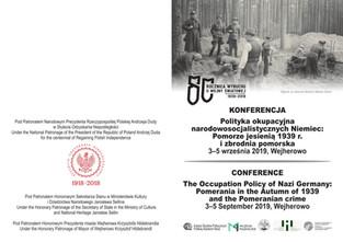 """Konferencja """"Polityka okupacyjna narodowosocjalistycznych Niemiec. Pomorze jesienią 1939 r. i Z"""