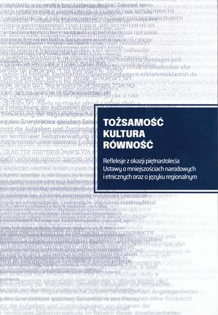 Publikacja z okazji 15-lecia Ustawy o mniejszościach narodowych i etnicznych...