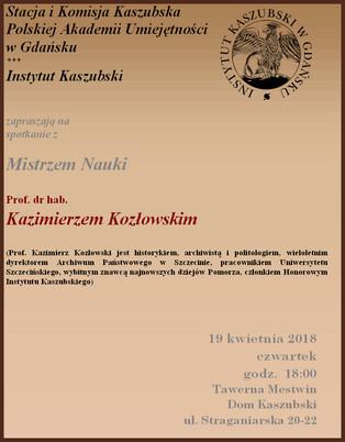 Spotkanie z Mistrzem Nauki - prof. dr hab. Kazimierzem Kozłowskim - 19.04.2018 r.