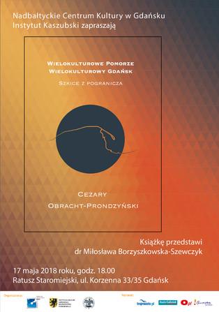 """Zaproszenie na promocję książki """"Wielokulturowe Pomorze. Wielokulturowy Gdańsk"""" 17.05.2018"""