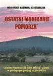Ostatni_Mohikanie_Pomorza_Ludnosc_rodzim