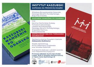 """Spotkanie promocyjne książek """"Kaszubski wanożnik po Gdańsku"""" i """"Współczesne oblicza t"""