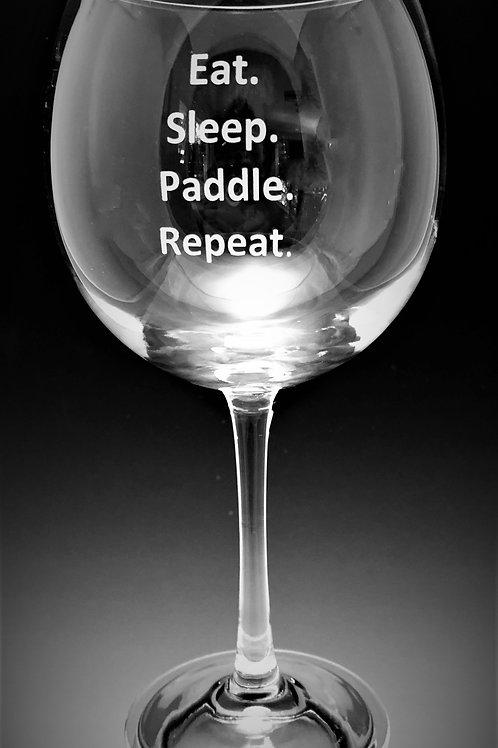 Eat. Sleep. Paddle. Repeat.
