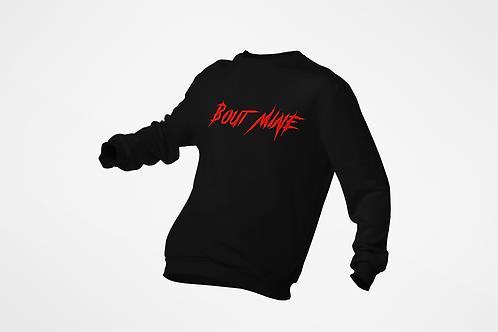 "Black w/Red print ""Bout Mine"" Sweater"