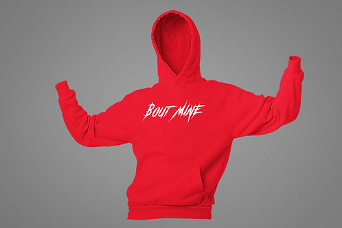 """Red w/ White print """"Bout Mine"""" Hoodie"""