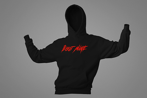 "Black - w/Red print ""Bout Mine""  Hoodie"