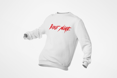 "White w/ Red print ""Bout Mine"" Sweater"