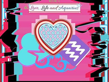 Love, Life and Aquarius- Mister ATL