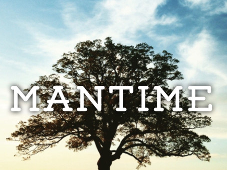 MANTIME is Happening!