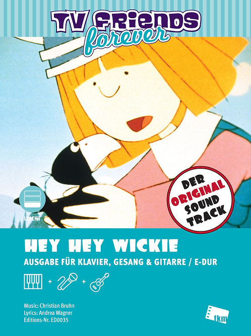 Hey Hey Wickie - Sheet Music - Piano, Vocal, Guitar - E Major