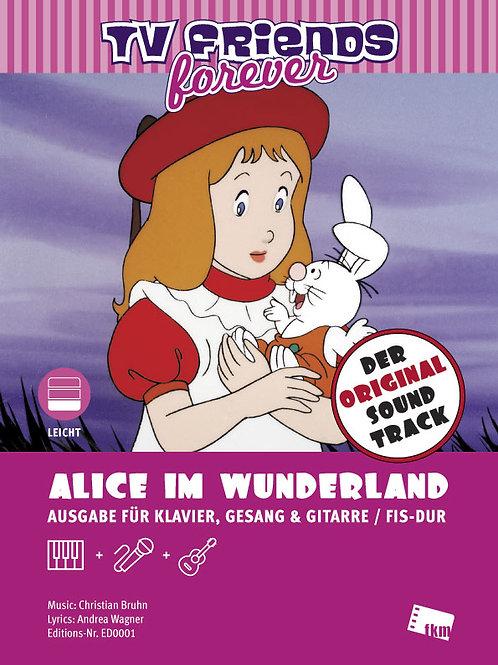 Alice im Wunderland - Noten - Klavier, Gesang, Gitarre - Fis-Dur