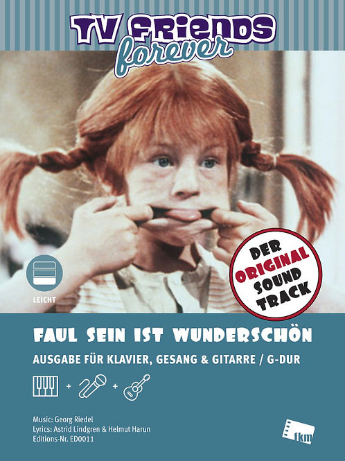 Faul sein ist wunderschön - Sheet Music - Piano, Vocal, Guitar - G Major