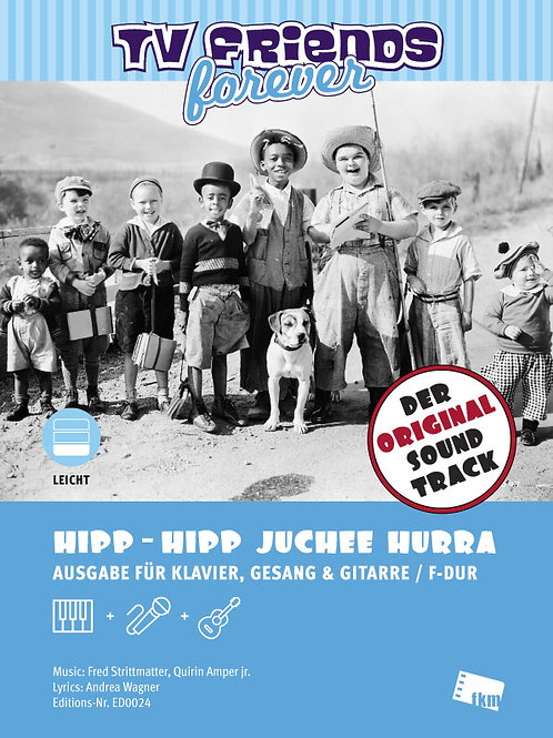 Hipp Hipp Juchee Hurra - Sheet Music - Piano, Vocal, Guitar