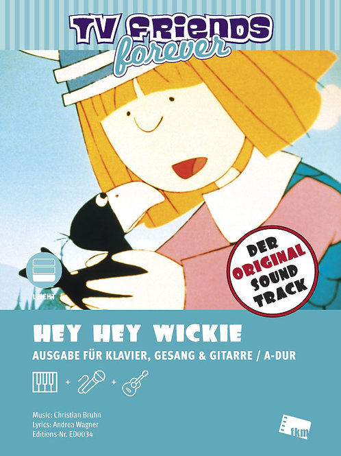 Hey Hey Wickie - Sheet Music - Piano, Vocal, Guitar - A Major